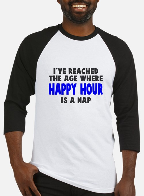 Happy Hour Is A Nap Baseball Jersey
