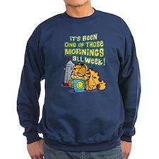 One of Those Mornings Sweatshirt