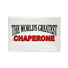 """The World's Greatest Chaperone"" Rectangle Magnet"
