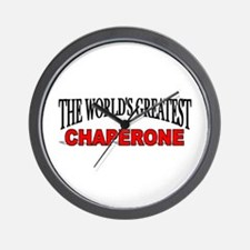 """The World's Greatest Chaperone"" Wall Clock"