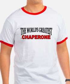 """The World's Greatest Chaperone"" T"