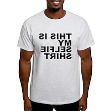 This is my Selfie Shirt T-Shirt