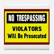 No Trespassing Tile Coaster