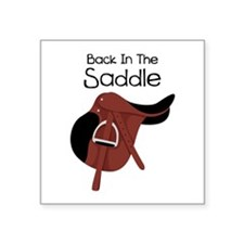 Back In The Saddle Sticker