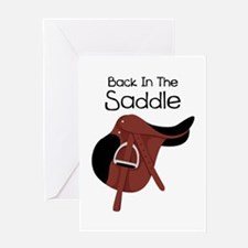 Back In The Saddle Greeting Cards