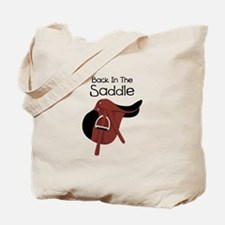 Back In The Saddle Tote Bag