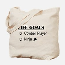 Cowbell Player Ninja Life Goals Tote Bag