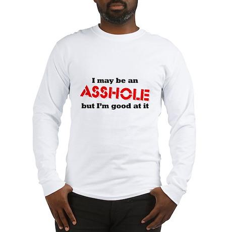 Good at it Long Sleeve T-Shirt