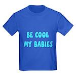 Be cool Kids Dark T-Shirt