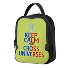 Keep Calm Cross Universes Neoprene Lunch Bag