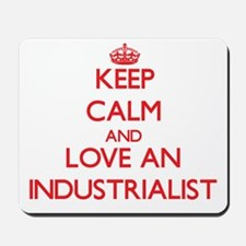 Keep Calm and Love an Industrialist Mousepad
