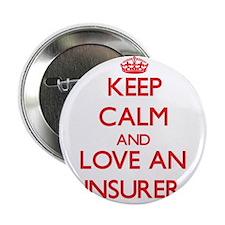 """Keep Calm and Love an Insurer 2.25"""" Button"""