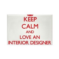 Keep Calm and Love an Interior Designer Magnets
