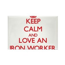Keep Calm and Love an Iron Worker Magnets
