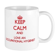 Keep Calm and Love an Occupational Hygienist Mugs