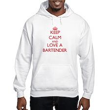 Keep Calm and Love a Bartender Hoodie