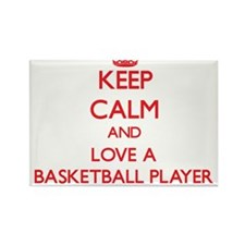 Keep Calm and Love a Basketball Player Magnets