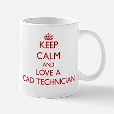 Keep Calm and Love a Cad Technician Mugs