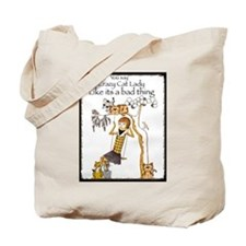 You say crazy cat lady like... Tote Bag