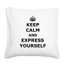 Express Yourself Square Canvas Pillow