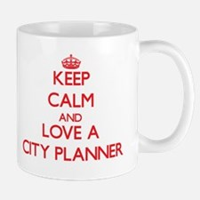 Keep Calm and Love a City Planner Mugs