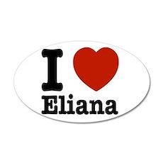 I love Eliana 35x21 Oval Wall Decal
