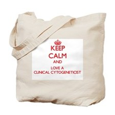 Keep Calm and Love a Clinical Cytogeneticist Tote