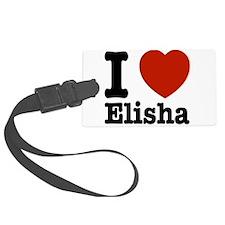 I love Elisha Luggage Tag
