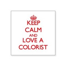Keep Calm and Love a Colorist Sticker