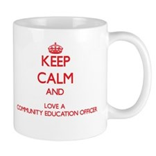 Keep Calm and Love a Community Education Officer M