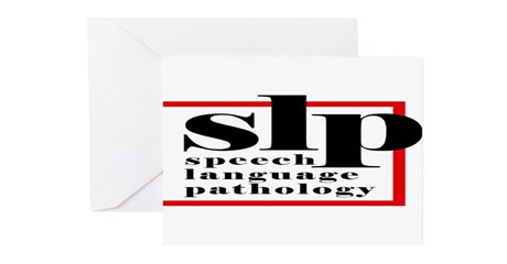 SLP - Speech Language Patholo Greeting Cards (Pack