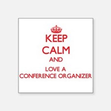 Keep Calm and Love a Conference Organizer Sticker