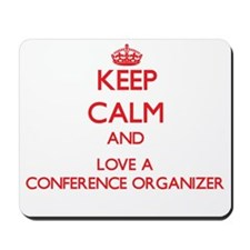 Keep Calm and Love a Conference Organizer Mousepad