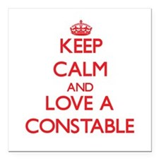 Keep Calm and Love a Constable Square Car Magnet 3