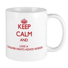 Keep Calm and Love a Consumer Rights Advice Worker