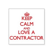 Keep Calm and Love a Contractor Sticker