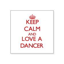 Keep Calm and Love a Dancer Sticker
