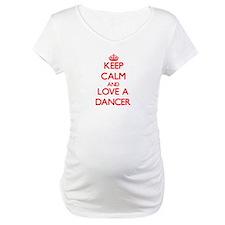 Keep Calm and Love a Dancer Shirt