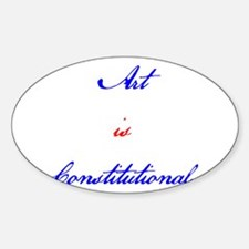 Art Is Constitutional Decal