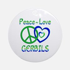 Peace Love Gerbils Ornament (Round)