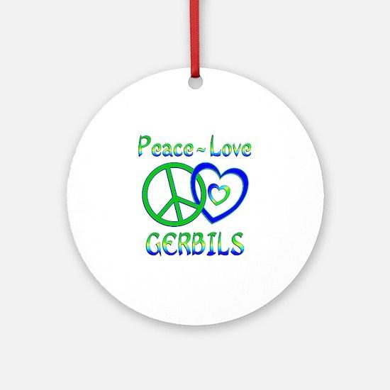 Peace Love Gerbils Ornament (Round)