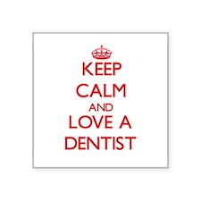 Keep Calm and Love a Dentist Sticker
