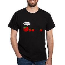Ketchup! T-Shirt