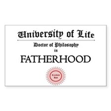 Doctorate in Fatherhood Decal