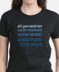 Good Friends Food Wine Tee