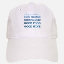 Good Friends Food Wine Baseball Baseball Cap