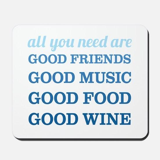 Good Friends Food Wine Mousepad