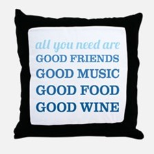 Good Friends Food Wine Throw Pillow
