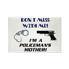 I'm a Policeman's Mother! Rectangle Magnet