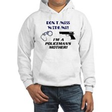 I'm a Policeman's Mother! Hoodie